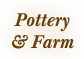 pottery and farm